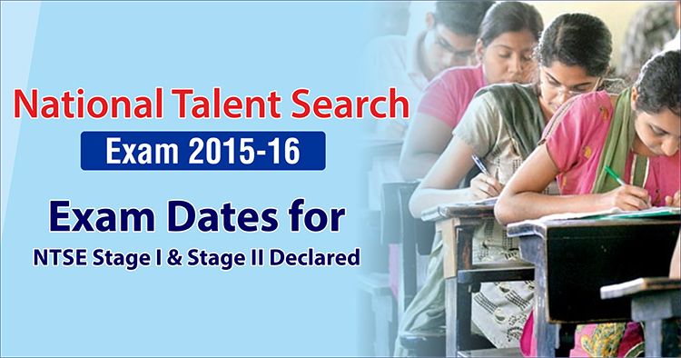 NTSE 2015-16 Exam Dates