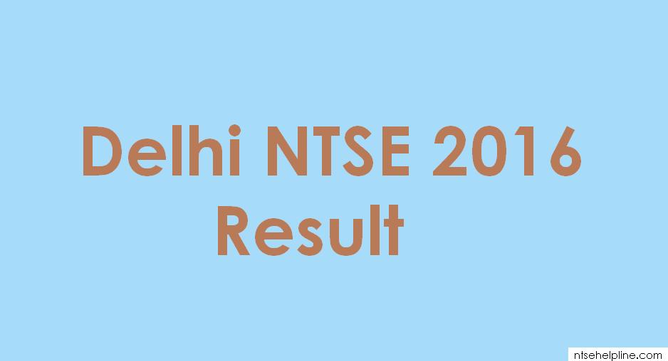 Delhi NTSE 2016 Result