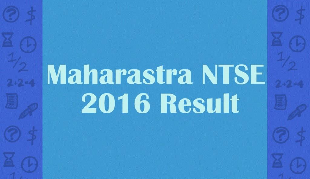Maharastra NTSE Result 2016