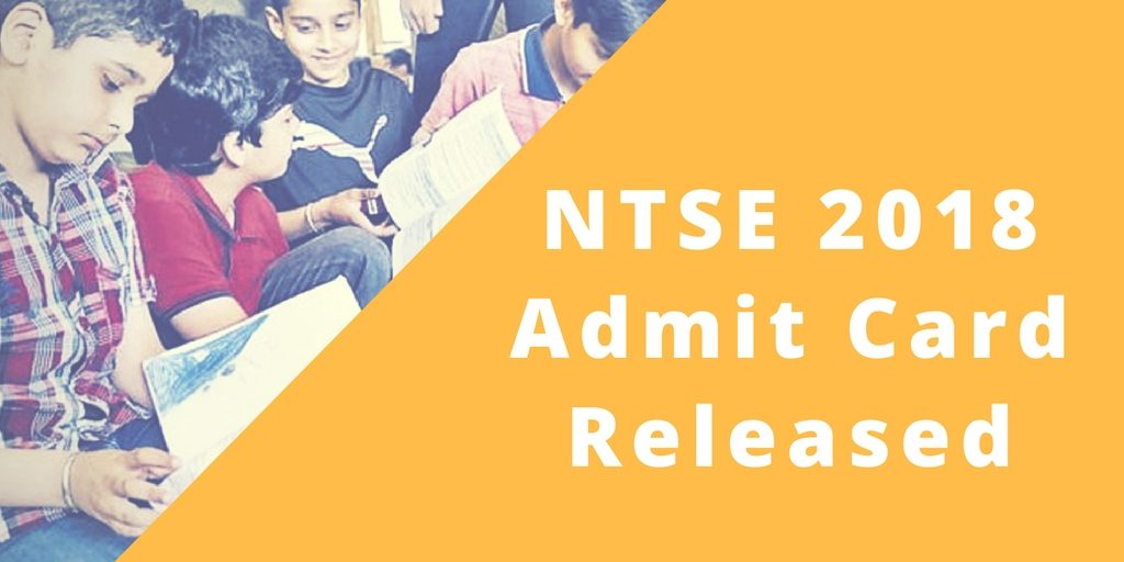 NTSE 2018 Admit Cards