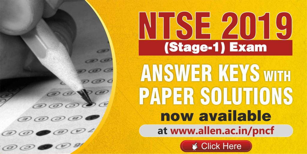 NTSE 2019 stage 1 Answer Keys & Solutions
